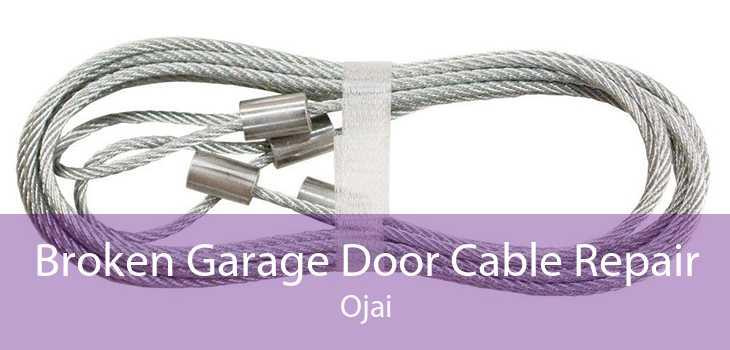 Broken Garage Door Cable Repair Ojai