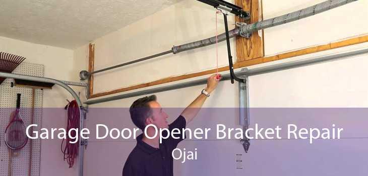 Garage Door Opener Bracket Repair Ojai